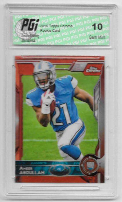 Ameer Abdullah 2015 Topps Chrome Orange Refractor Rookie Card #111 PGI 10