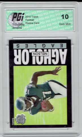 Nelson Agholor 2015 Topps Throwback Rookie Card #T60-NA PGI 10