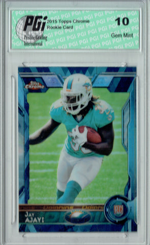 Jay Ajayi 2015 Topps Chrome #120 Blue Diamond Refractor Rookie Card PGI 10