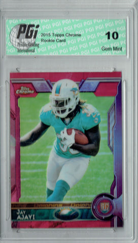 Jay Ajayi 2015 Topps Chrome #120 Pink Refractor, 399 Made Rookie Card PGI 10