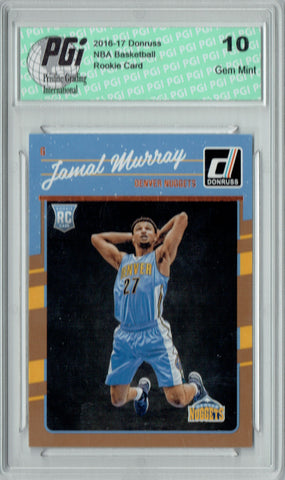 Jamal Murray 2016-2017 Donruss #157 Rookie Card PGI 10