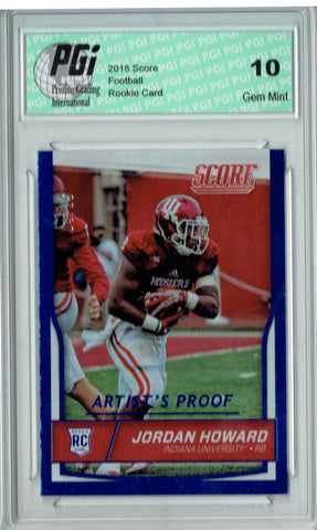 Jordan Howard 2016 Score #4/35 Artist's Proof Rookie Card PGI 10