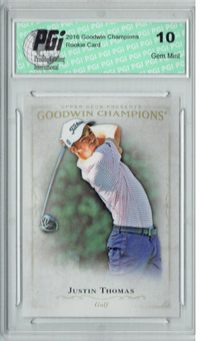 Justin Thomas 2016 Goodwin Champions #18 Rookie Card PGI 10