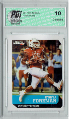 D'onta Foreman 2017 S.I. for Kids #586 Texas Rookie Card PGI 10