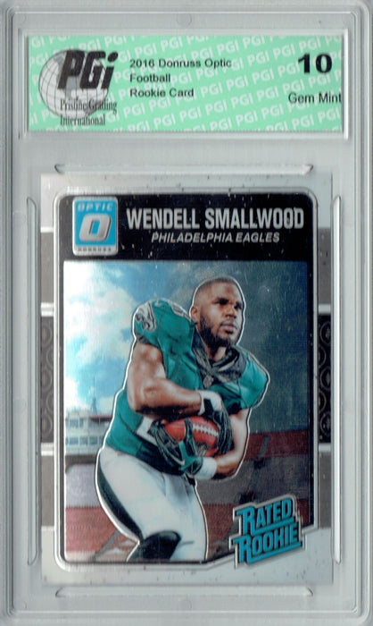 Wendell Smallwood 2016 Donruss Optic #199 Rookie Card PGI 10
