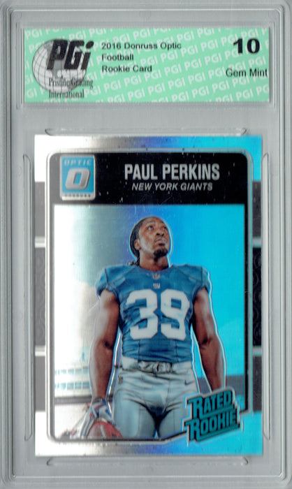 Paul Perkins 2016 Donruss Optic #189 Refractor Rookie Card PGI 10