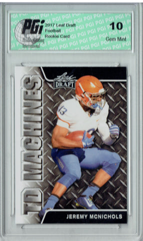 Jeremy McNichols 2017 Leaf Draft #TD-10 Rookie Card PGI 10