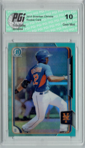 Amed Rosario 2015 Bowman Chrome #163 Blue Refractor Rookie Card PGI 10
