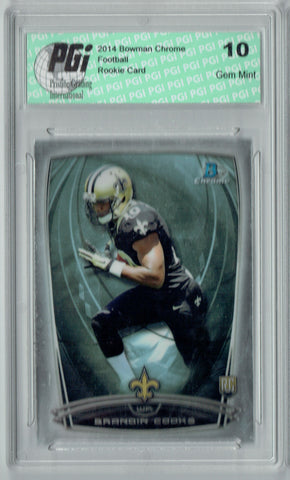 Brandin Cooks 2014 Bowman Chrome #165 Rookie Card PGI 10