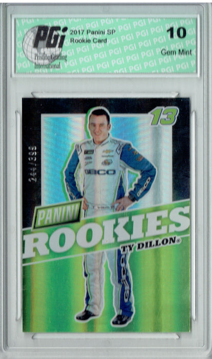 Ty Dillon 2017 Panini #R13 SP 399 Made Rookie Card PGI 10