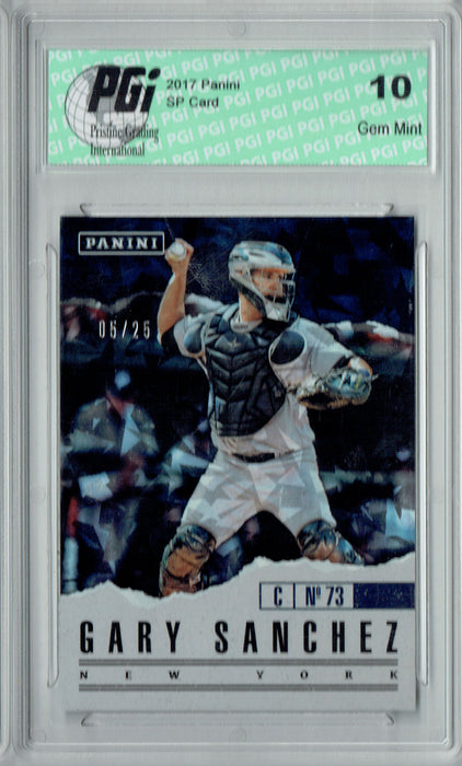 Gary Sanchez 2017 Panini Cracked Ice #28 Only 25 Made Card PGI 10