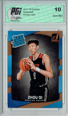 Zhou Qi 2017-2018 Donruss #151 NBA Rated Rookie Card PGI 10