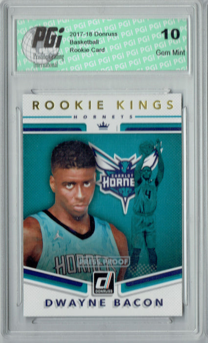 Dwayne Bacon 2017 Donruss #30 Kings Press Proof Rookie Card PGI 10