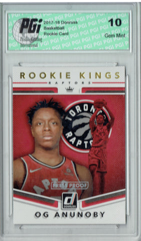 OG Anunoby 2017 Donruss #23 Kings Press Proof Rookie Card PGI 10