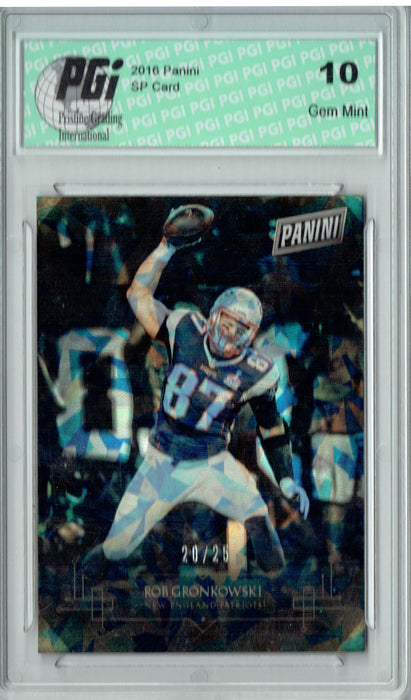 Rob Gronkowski 2016 Panini #19 Cracked Ice SP, Only 25 Made Card PGI 10