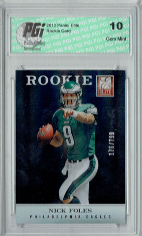 Nick Foles 2012 Elite #162 SP, Only 799 Made Rookie Card PGI 10