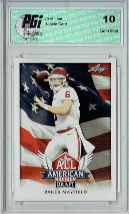 Baker Mayfield 2018 Leaf Draft #AA-02 All American Rookie Card PGI 10