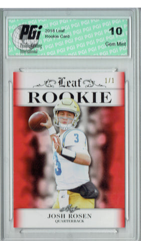 Josh Rosen 2018 Leaf Exclusive #RA-03 Red Blank Back SP 1/1 Rookie Card PGI 10