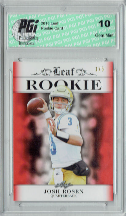 Josh Rosen 2018 Leaf Exclusive #RA-03 Red SP #1 of 5 Made Rookie Card PGI 10