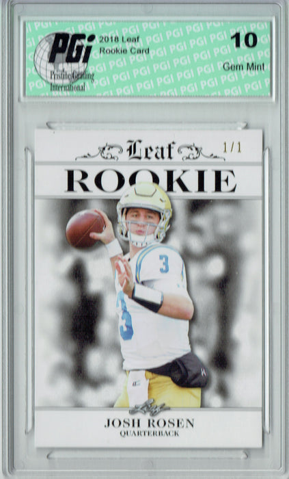Josh Rosen 2018 Leaf Exclusive #RA-03 White Blank Back 1/1 Rookie Card PGI 10