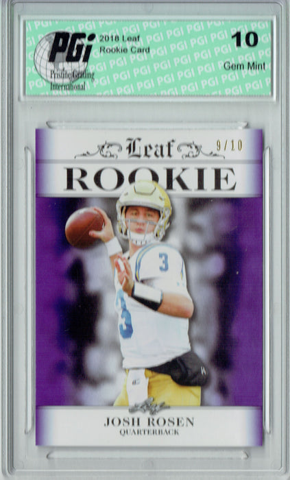 Josh Rosen 2018 Leaf Exclusive #RA-03 Purple Only 10 Made Rookie Card PGI 10
