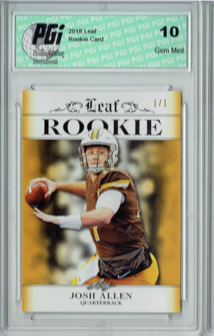 Josh Allen 2018 Leaf Exclusive #RA-02 Gold Blank Back 1/1 Rookie Card PGI 10