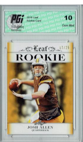 Josh Allen 2018 Leaf Exclusive #RA-02 Gold Jersey #17/25 Rookie Card PGI 10