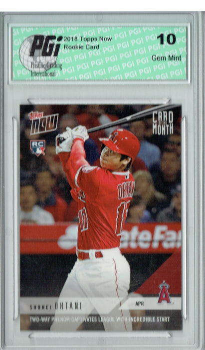 Shohei Ohtani 2018 Topps Now #M-APR Card of Month 1220 Made Rookie Card PGI 10