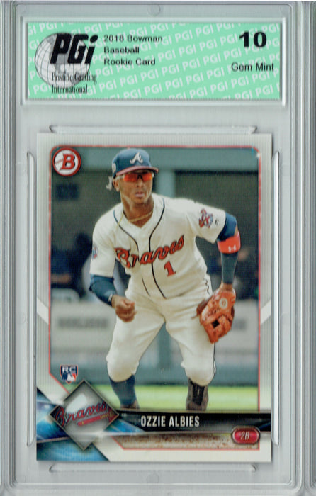 Ozzie Albies 2018 Bowman #62 TRUE Rookie Card PGI 10