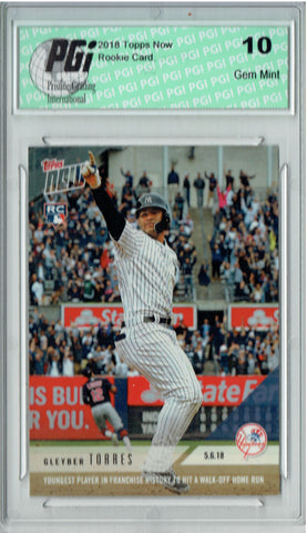 Gleyber Torres 2018 Topps Now #180 Walk-Off 4,766 Made Rookie Card PGI 10