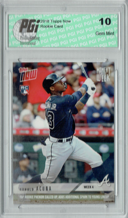 Ronald Acuna 2018 Topps Now #MOW-4 Only 3,315 Made Rookie Card PGI 10