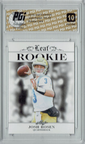 Josh Rosen 2018 Leaf Exclusive #RA-03 PRISTINE Rookie Card PGI 10