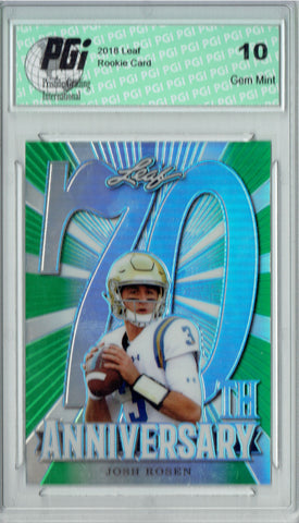 Josh Rosen 2018 Leaf 70th #L70-04 Green SP Only 10 Made Rookie Card PGI 10