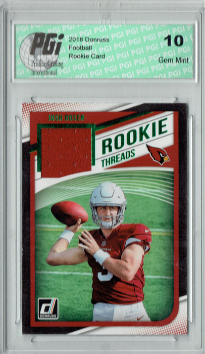 Josh Rosen 2018 Donruss #2 Rookie Threads SP Rookie Card PGI 10