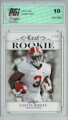 Calvin Ridley 2018 Leaf Ex. #RA-05 Silver SP #1 of 50 Rookie Card PGI 10