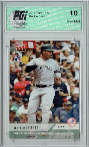 Gleyber Torres 2018 Topps Now #804 Yanks 265th HR 1867 Made Rookie Card PGI 10