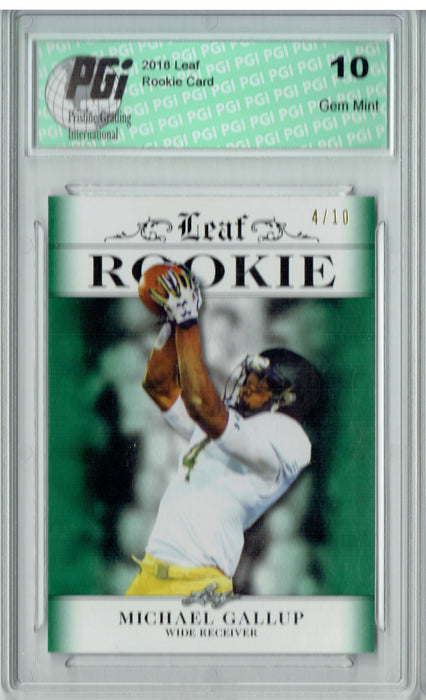 Michael Gallup 2018 Leaf Excl. #RA-10 Emerald Jersey #4/10 Rookie Card PGI 10