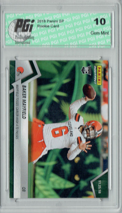 Baker Mayfield 2018 Panini Instant #115 Green SP, 10 Made Rookie Card PGI 10