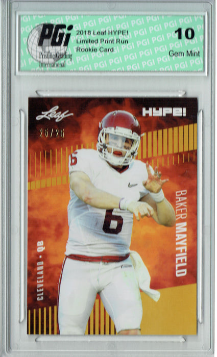 Baker Mayfield 2018 Leaf HYPE! #3 Gold SP, Only 25 Made Rookie Card PGI 10