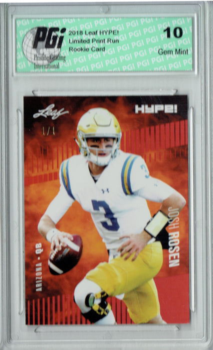 Josh Rosen 2018 Leaf HYPE! #6 Red Blank Back 1 of 1 Rookie Card PGI 10