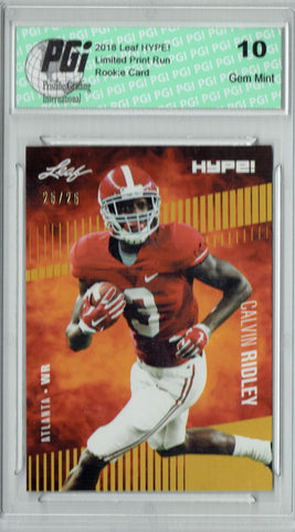 Calvin Ridley 2018 Leaf HYPE! #8 Gold SP, Only 25 Made Rookie Card PGI 10