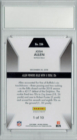 Josh Allen 2018 Panini Instant #236 Green SP, #1/10 Made Rookie Card PGI 10