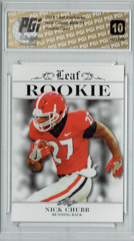 Nick Chubb 2018 Leaf Exclusive #RA-11 PRISTINE Rookie Card PGI 10