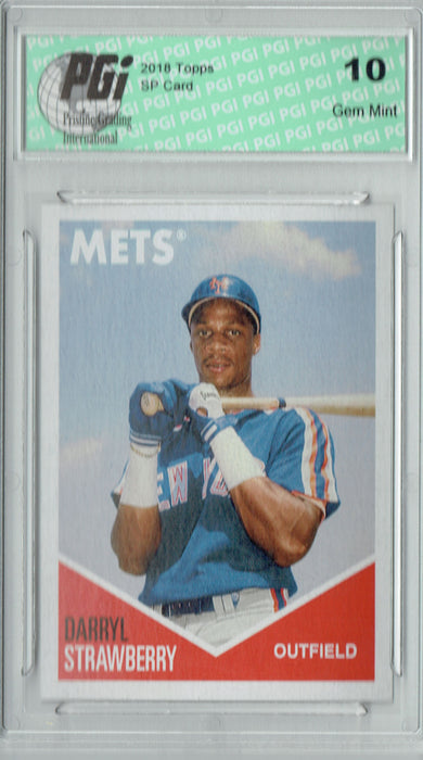Darryl Strawberry 2018 Topps 582 Montgomery #25 SP Limited Run Card PGI 10