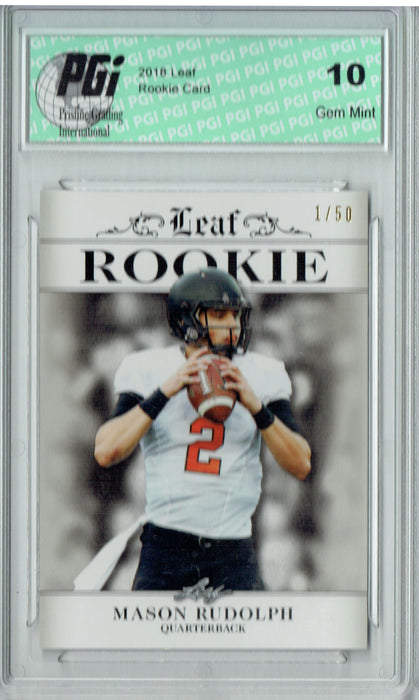 Mason Rudolph 2018 Leaf Exclusive #RA-09 The #1 of 50 Rookie Card PGI 10