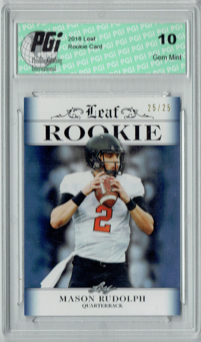 Mason Rudolph 2018 Leaf Exclusive #RA-09 Sapphire, 25 Made Rookie Card PGI 10
