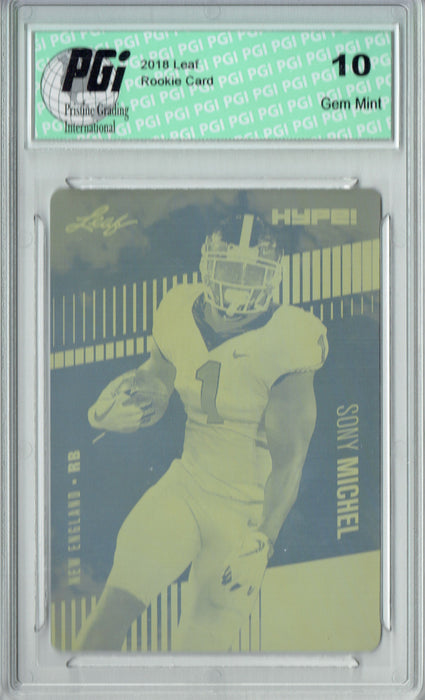Sony Michel 2018 Leaf HYPE! #7 Rare Yellow Plate 1 of 1 Rookie Card PGI 10