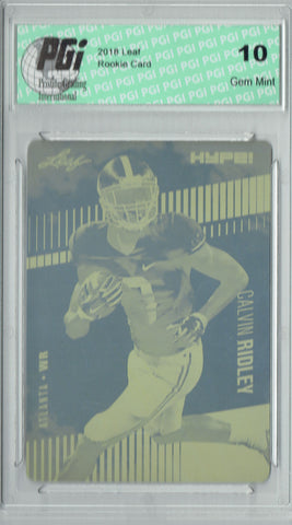 Calvin Ridley 2018 Leaf HYPE! #8 Rare Yellow Plate 1 of 1 Rookie Card PGI 10