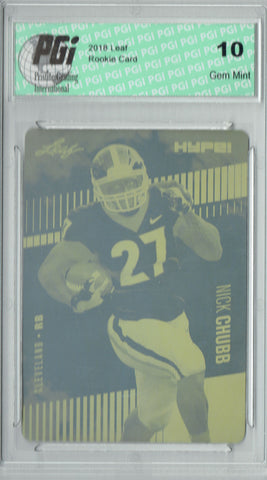 Nick Chubb 2018 Leaf HYPE! #9 Rare Yellow Plate 1 of 1 Rookie Card PGI 10