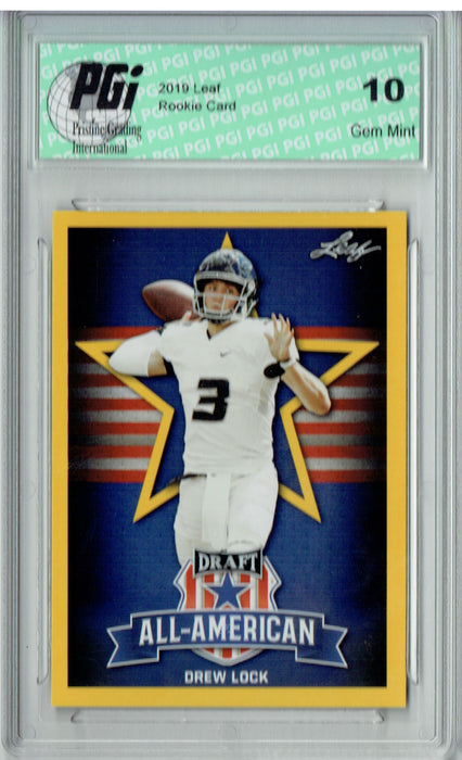 Drew Lock 2019 Leaf Draft #75 All-American Gold SP Rookie Card PGI 10